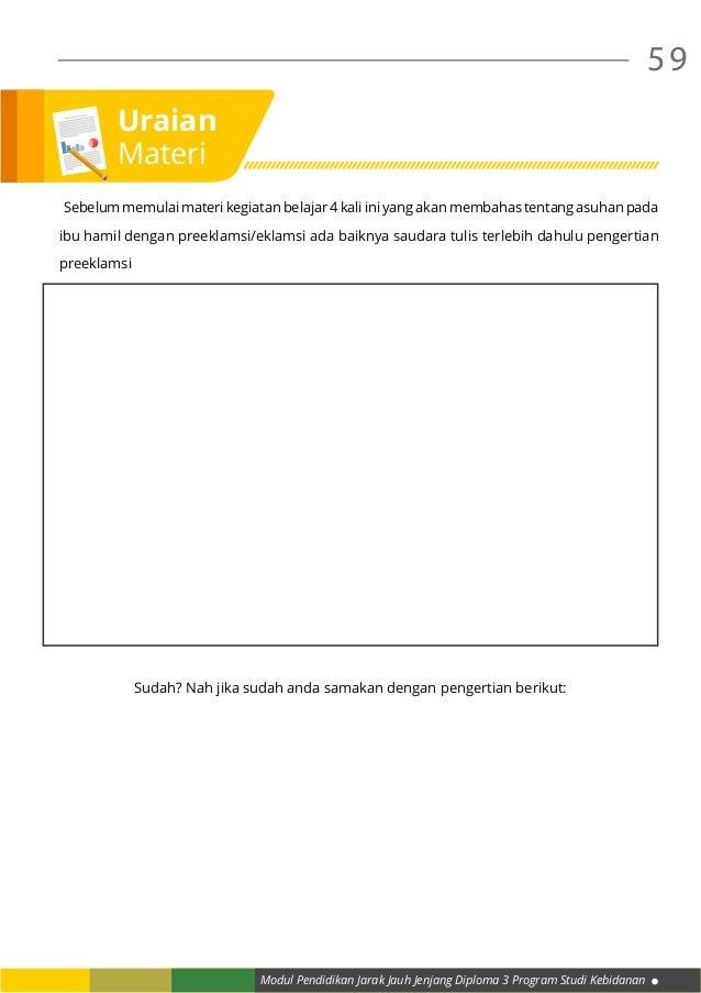 Modul Pendidikan Jarak Jauh Jenjang Diploma 3 Program Studi Kebidanan 59 Sebelum memulai materi kegiatan belajar 4 kali i...