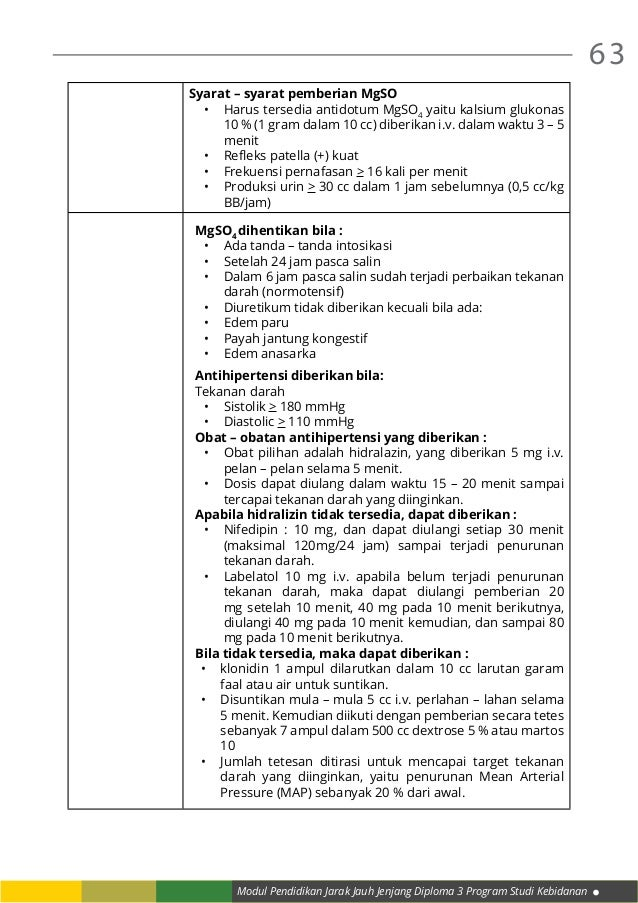 Modul Pendidikan Jarak Jauh Jenjang Diploma 3 Program Studi Kebidanan 63 Syarat – syarat pemberian MgSO • Harus tersedia ...