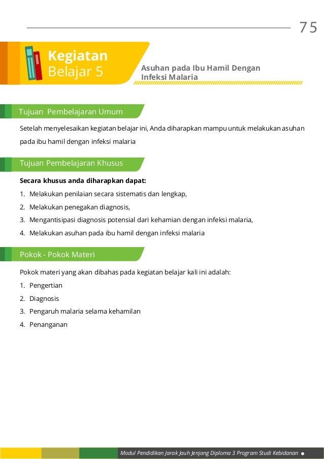 Modul Pendidikan Jarak Jauh Jenjang Diploma 3 Program Studi Kebidanan 75 Setelah menyelesaikan kegiatan belajar ini, Anda ...