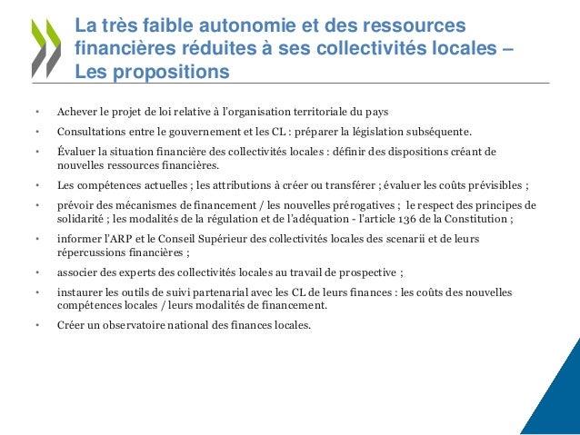 • Achever le projet de loi relative à l'organisation territoriale du pays • Consultations entre le gouvernement et les CL ...