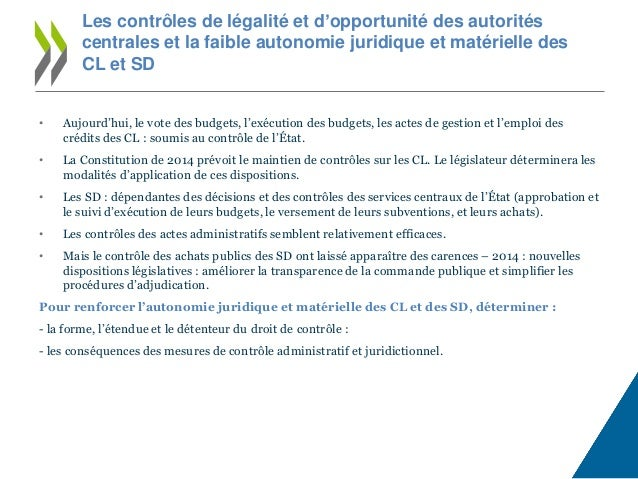 • Aujourd'hui, le vote des budgets, l'exécution des budgets, les actes de gestion et l'emploi des crédits des CL : soumis ...