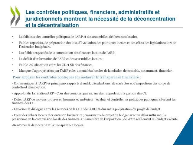 • La faiblesse des contrôles politiques de l'ARP et des assemblées délibérantes locales. • Faibles capacités, de préparati...