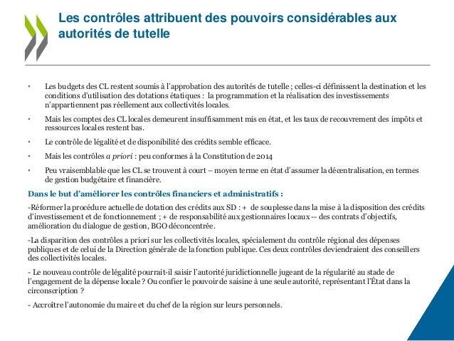 • Les budgets des CL restent soumis à l'approbation des autorités de tutelle ; celles-ci définissent la destination et les...