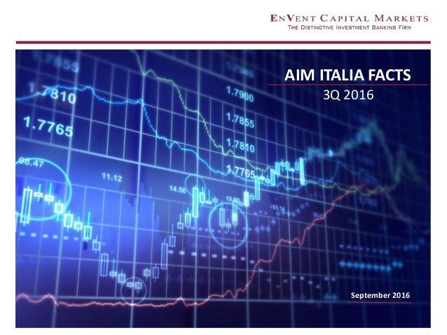 AIM ITALIA FACTS 3Q 2016 September 2016