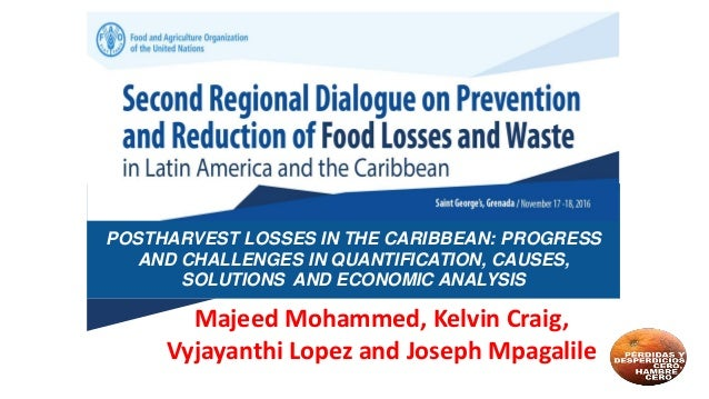 postharvest losses in the caribbean progress and challenges in quant rh slideshare net