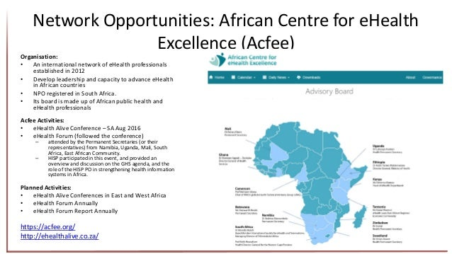 Network Opportunities: African Centre for eHealth Excellence (Acfee) Organisation: • An international network of eHealth p...