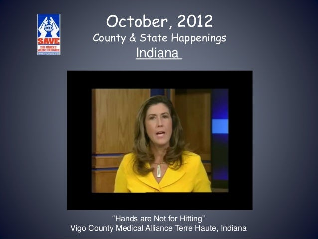 "October, 2012 County & State Happenings Indiana ""Hands are Not for Hitting"" Vigo County Medical Alliance Terre Haute, Indi..."
