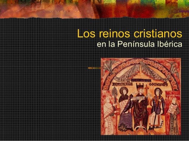 Los reinos cristianos en la Península Ibérica