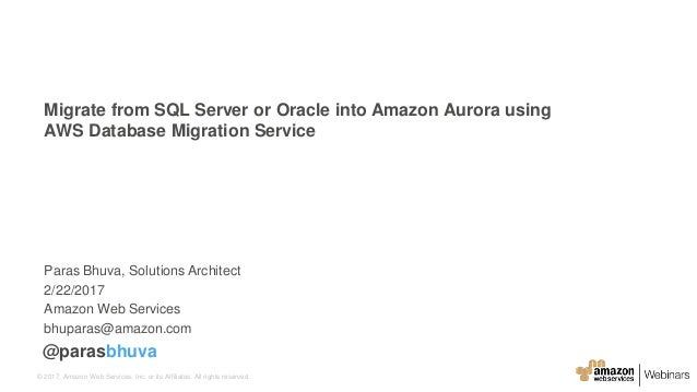 Migrate from SQL Server or Oracle into Amazon Aurora using AWS Databa…