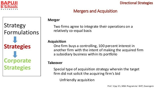 Mergers and Acquisition Merger Two firms agree to integrate their operations on a relatively co-equal basis Acquisition On...