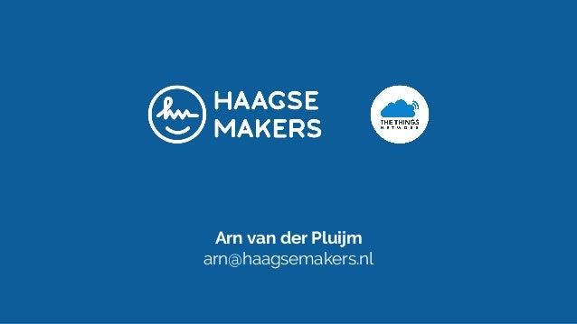 Arn van der Pluijm arn@haagsemakers.nl
