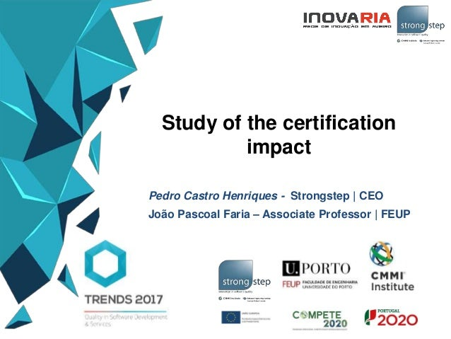6. Study of the Certification impact by Pedro Castro Henriques (Stron…