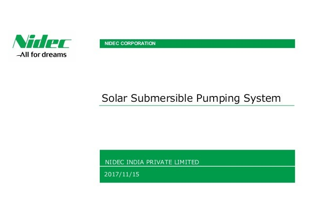 Solar Submersible Pumping System NIDEC INDIA PRIVATE LIMITED 2017/11/15 NIDEC CORPORATION