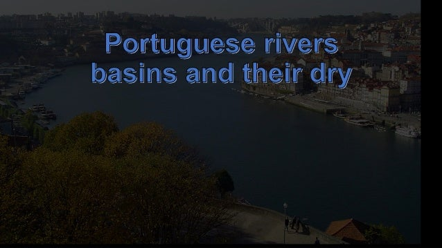 The hydrographic network in mainland Portugal presents a north-south contrast. The following characteristics are highlight...