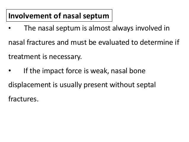 Epidemiology • Rowe and Killey (1968) analysed 629 middle third fracture and the relative frequency of nasal fracture was ...