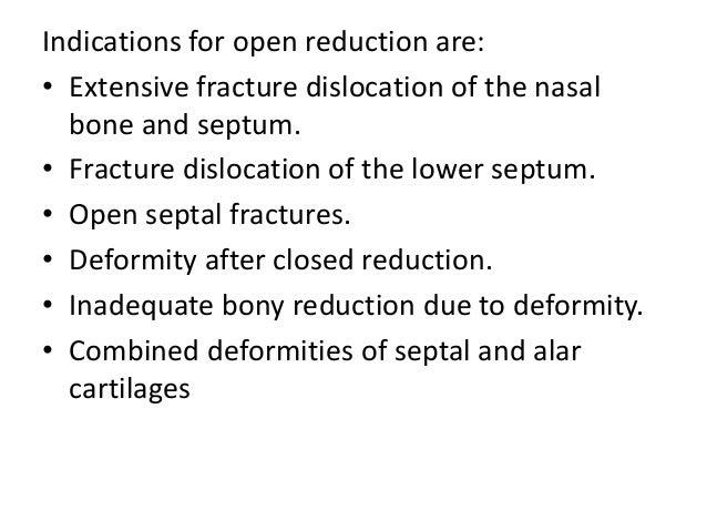 Surgical Approach 1. Through existing laceration. 2. Bicoronal approach. 3. Endonasal a. Transcartilaginous (Intracartilag...