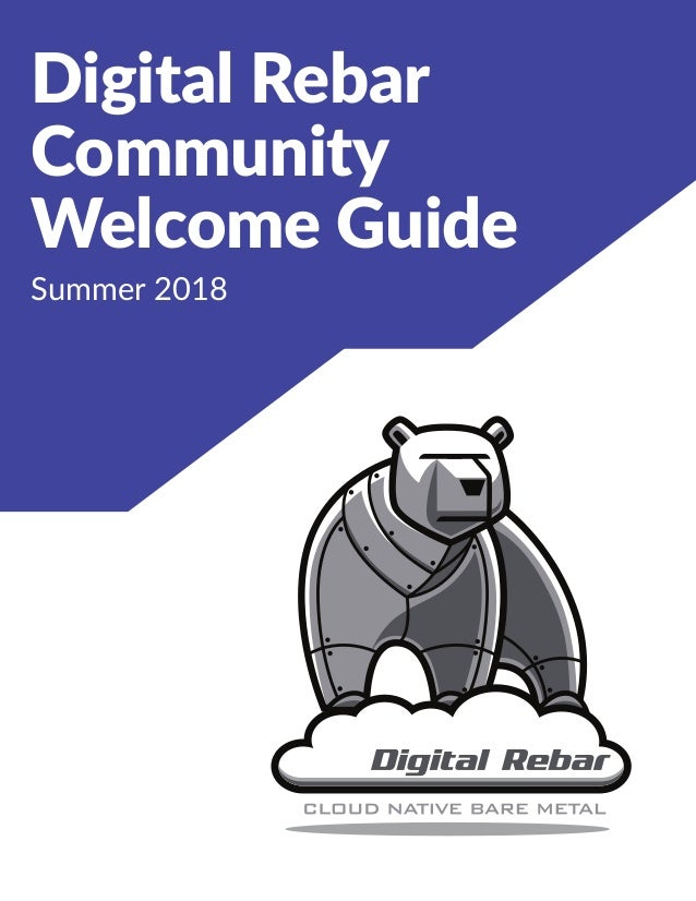 Digital Rebar Community Welcome Guide Summer 2018