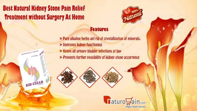 Best Natural Kidney Stone Pain Relief Treatment Without Surgery At Ho