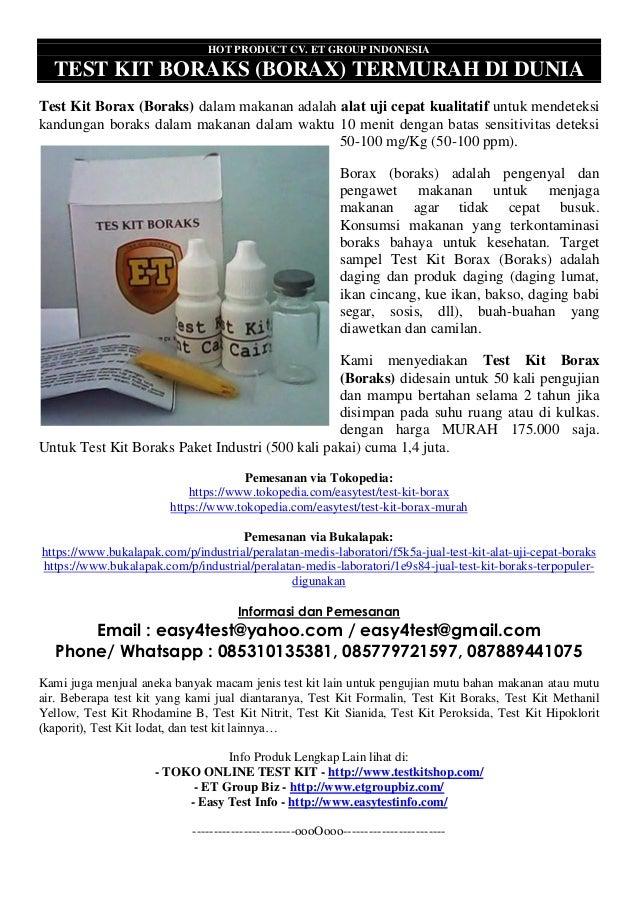 HOT PRODUCT CV. ET GROUP INDONESIA TEST KIT BORAKS (BORAX) TERMURAH DI DUNIA Test Kit Borax (Boraks) dalam makanan adalah ...