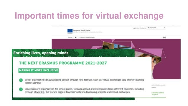 Important times for virtual exchange