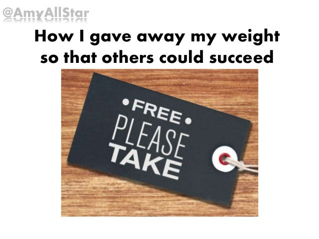 How I gave away my weight so that others could succeed @AmyAllStar