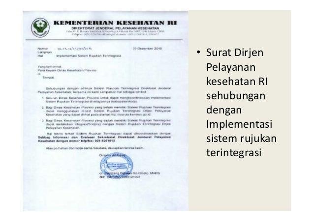 • Surat Dirjen Pelayanan kesehatan RI sehubungan dengan Implementasi sistem rujukan terintegrasi