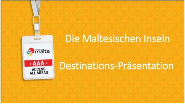 Die Maltesischen Inseln Destinations-Präsentation