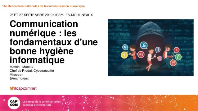 11e Rencontres nationales de la communication numérique Communication numérique : les fondamentaux d'une bonne hygiène inf...