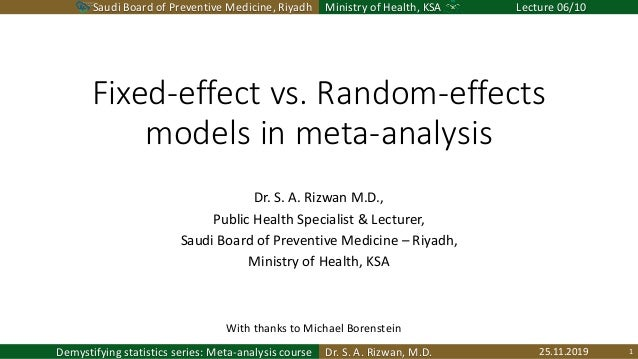 Saudi Board of Preventive Medicine, Riyadh Ministry of Health, KSA Lecture 06/10 Dr. S. A. Rizwan, M.D.Demystifying statis...