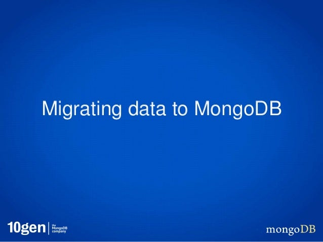 Migrating data to MongoDB