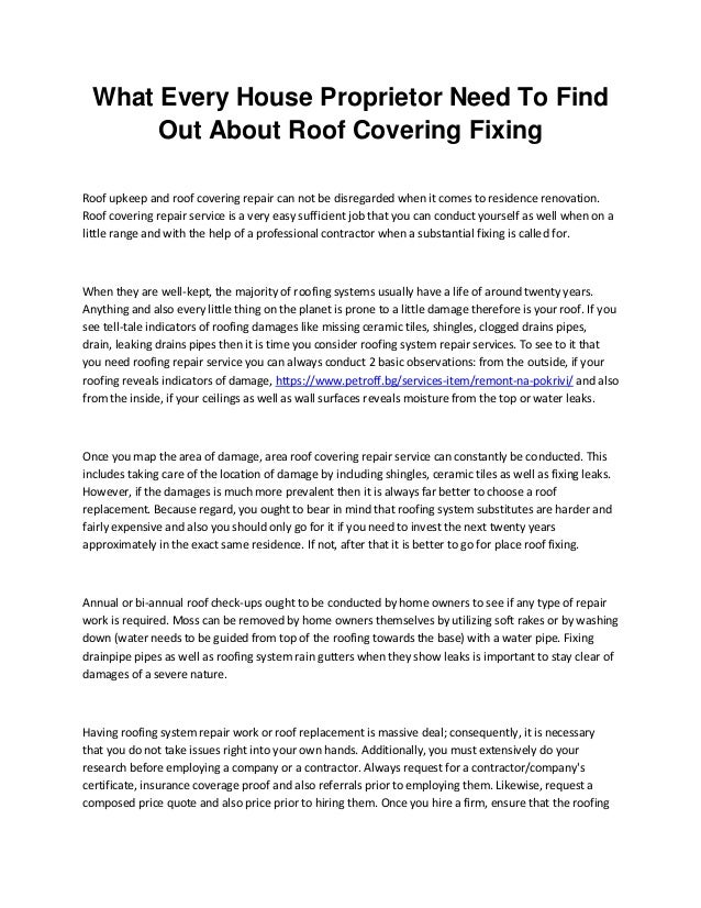 What Every House Proprietor Need To Find Out About Roof Covering Fixing Roof upkeep and roof covering repair can not be di...