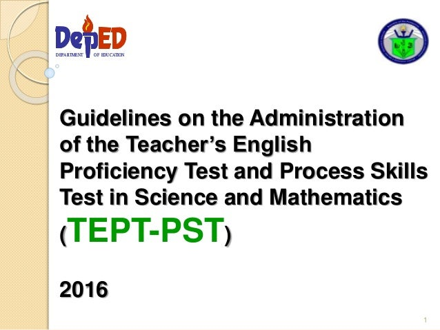Guidelines on the Administration of the Teacher's English Proficiency Test and Process Skills Test in Science and Mathemat...