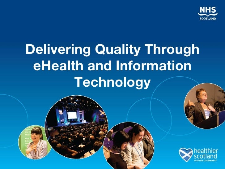 Delivering Quality Through eHealth and Information Technology