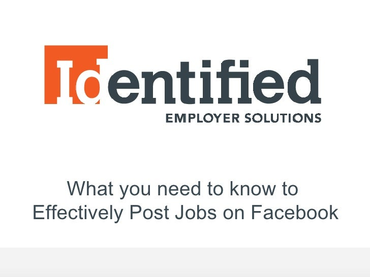 What you need to know toEffectively Post Jobs on Facebook