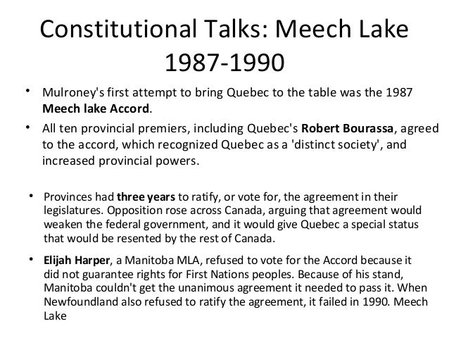 meech lake accord The night before the meech lake constitutional accord died, brian mulroney told his cabinet bouchard would have little influence in the post-meech era.