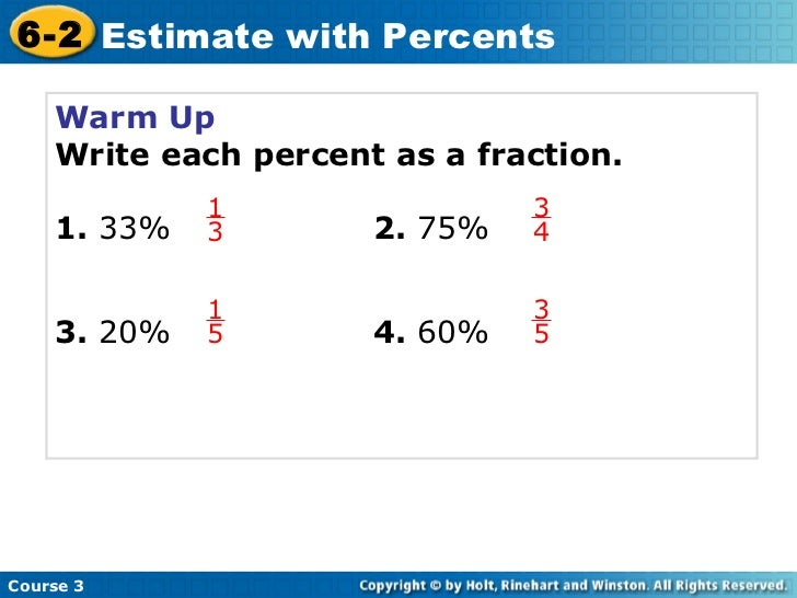 writing a percent as a fraction This is super easy to change a percent to a fraction, just use what that word percent means per hundred let's just do some: convert 47% to a fraction: convert 91% to a fraction.