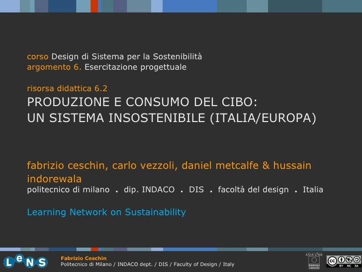 corso  Design di Sistema per la Sostenibilità argomento 6.  Esercitazione progettuale risorsa didattica 6.2 PRODUZIONE E C...