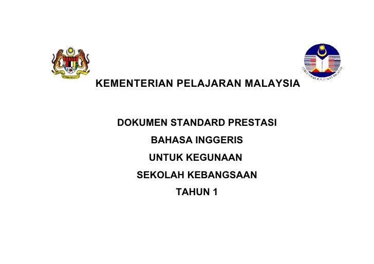 KEMENTERIAN PELAJARAN MALAYSIA   DOKUMEN STANDARD PRESTASI        BAHASA INGGERIS       UNTUK KEGUNAAN      SEKOLAH KEBANG...