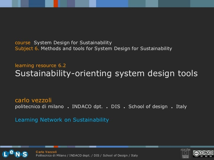 carlo vezzoli politecnico di milano  .  INDACO dpt.  .   DIS  .  School of design  .   Italy Learning Network on Sustainab...