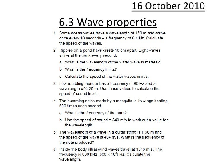 10 October 2010<br />6.3 Wave properties<br />