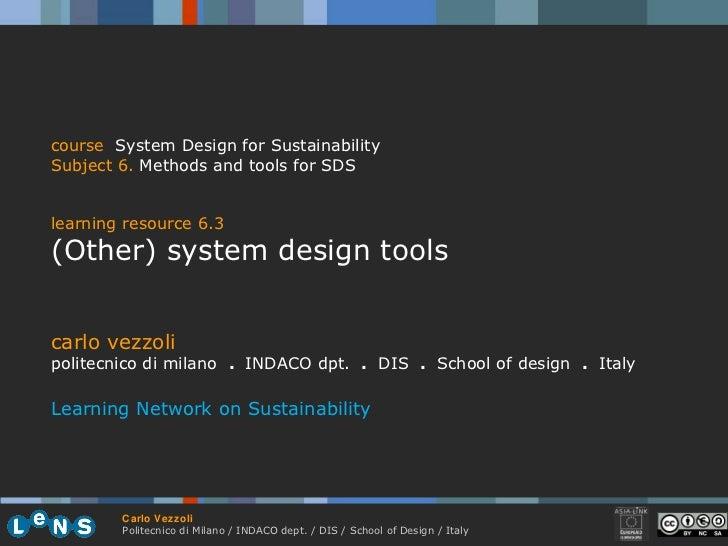 carlo vezzoli politecnico di milano  .  INDACO dpt.  .   DIS  .  School of design  .   Italy Learning Network on Sustainab...