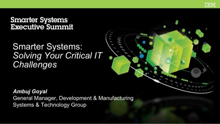 IBM Smarter Systems Executive Summit  for Blade Center 3