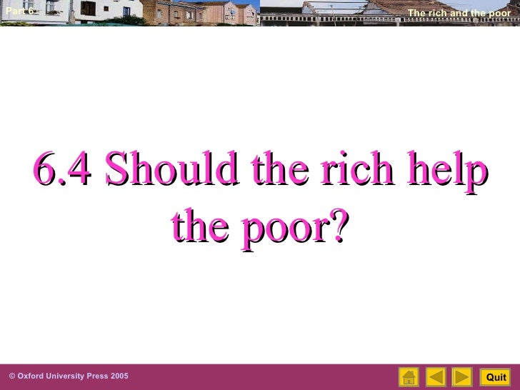 6.4 Should the rich help the poor?