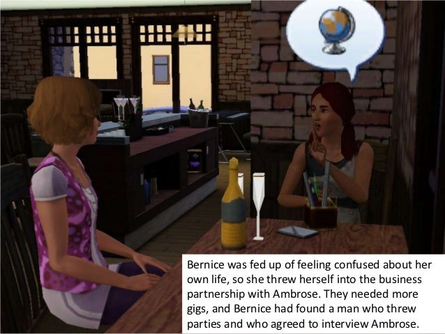 Bernice was fed up of feeling confused about herown life, so she threw herself into the businesspartnership with Ambrose. ...