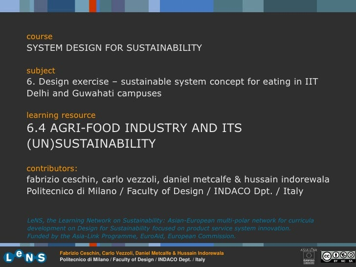 course SYSTEM DESIGN FOR SUSTAINABILITY  subject 6. Design exercise – sustainable system concept for eating in IIT Delhi a...