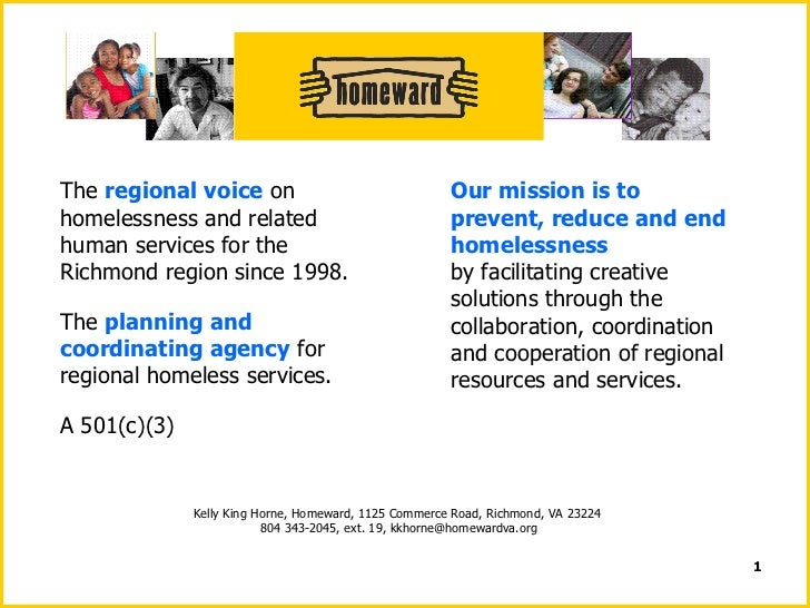 The  regional voice  on homelessness and related human services for the Richmond region since 1998. The  planning and coor...