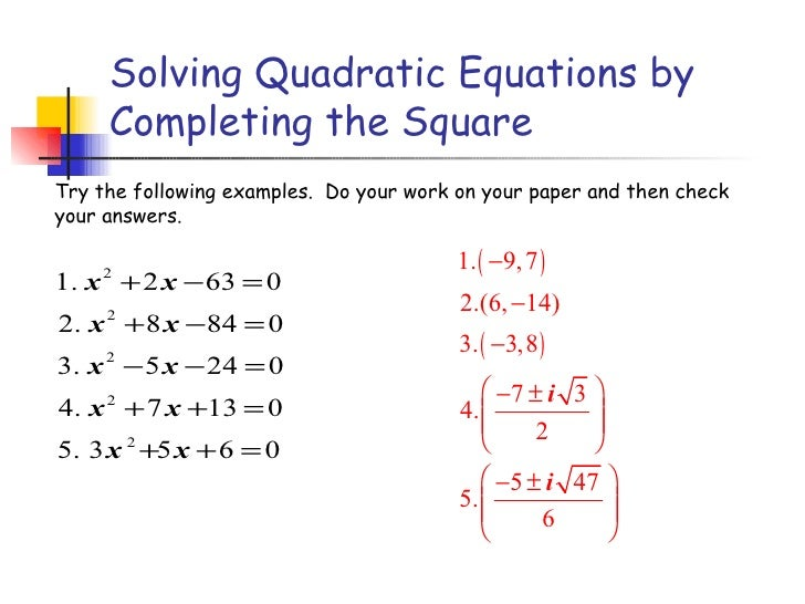 64 Solve Quadratic Equations By Completing The Square