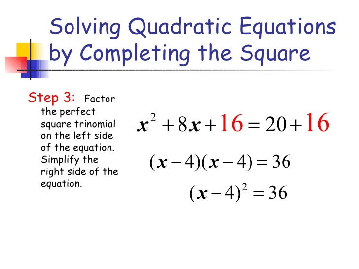 6.4 solve quadratic equations by completing the square
