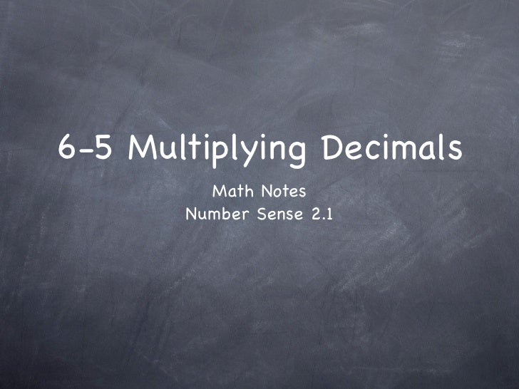 6-5 Multiplying Decimals