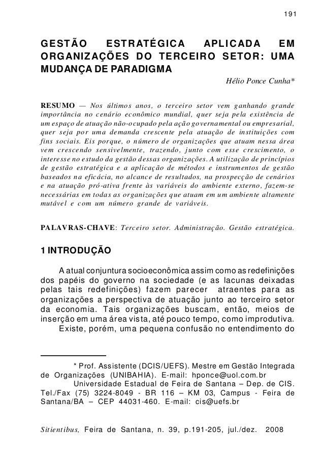Sitientibus, Feira de Santana, n. 39, p.191-205, jul./dez. 2008191GESTÃO ESTRATÉGICA APLICADA EMORGANIZAÇÕES DO TERCEIRO S...